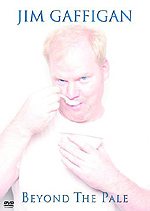 Jim Gaffigan   ('Beyond The Pale')