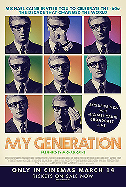 NEW! Michael Caine   ('My Generation')